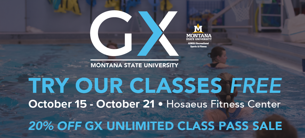 Group Exercise classes are free October 15 - 21 at the Hosaeus Fitness Center.  Plus, purchase an unlimited class pass for 20 percent off during that week. Call 406-994-5000 for more information.