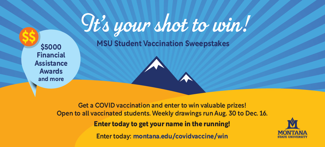 Join the MSU Student Vaccination Sweepstakes!