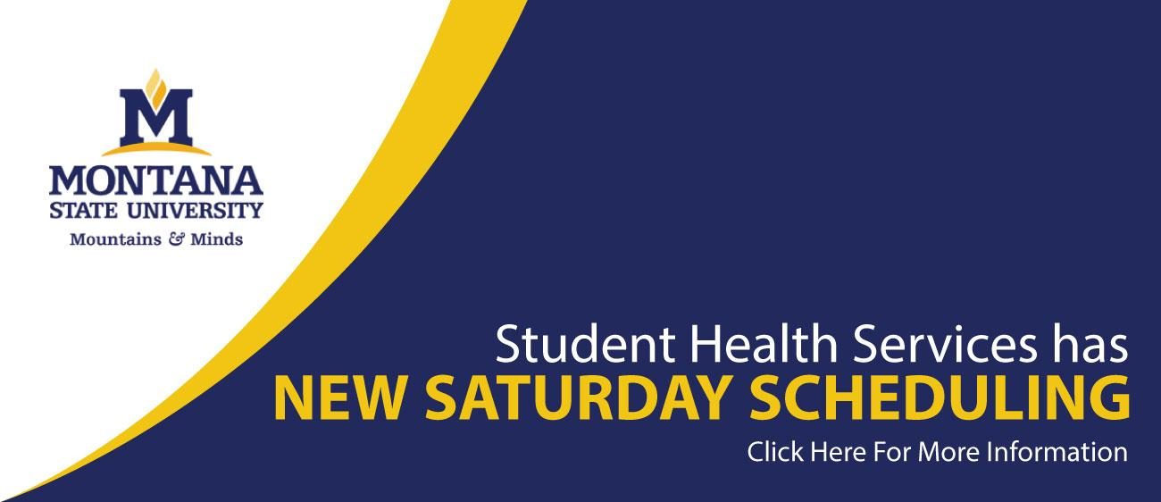 Student Health Services has new hours and scheduling on Saturday.