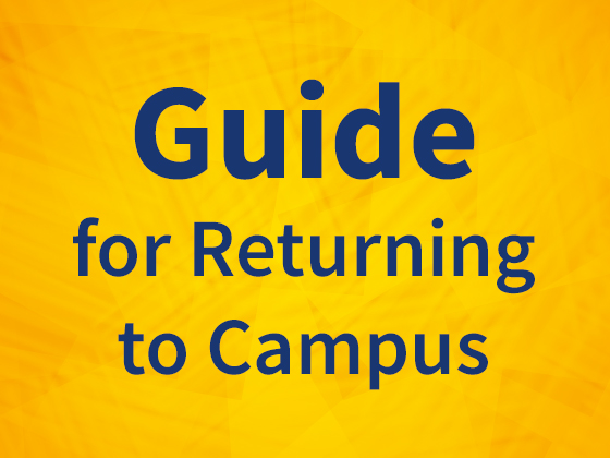 Guide for returning to campus graphic, text on colored background