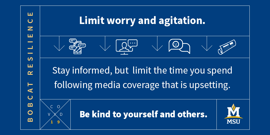 Stay informed but limit the time you spend following media coverage that is upsetting.