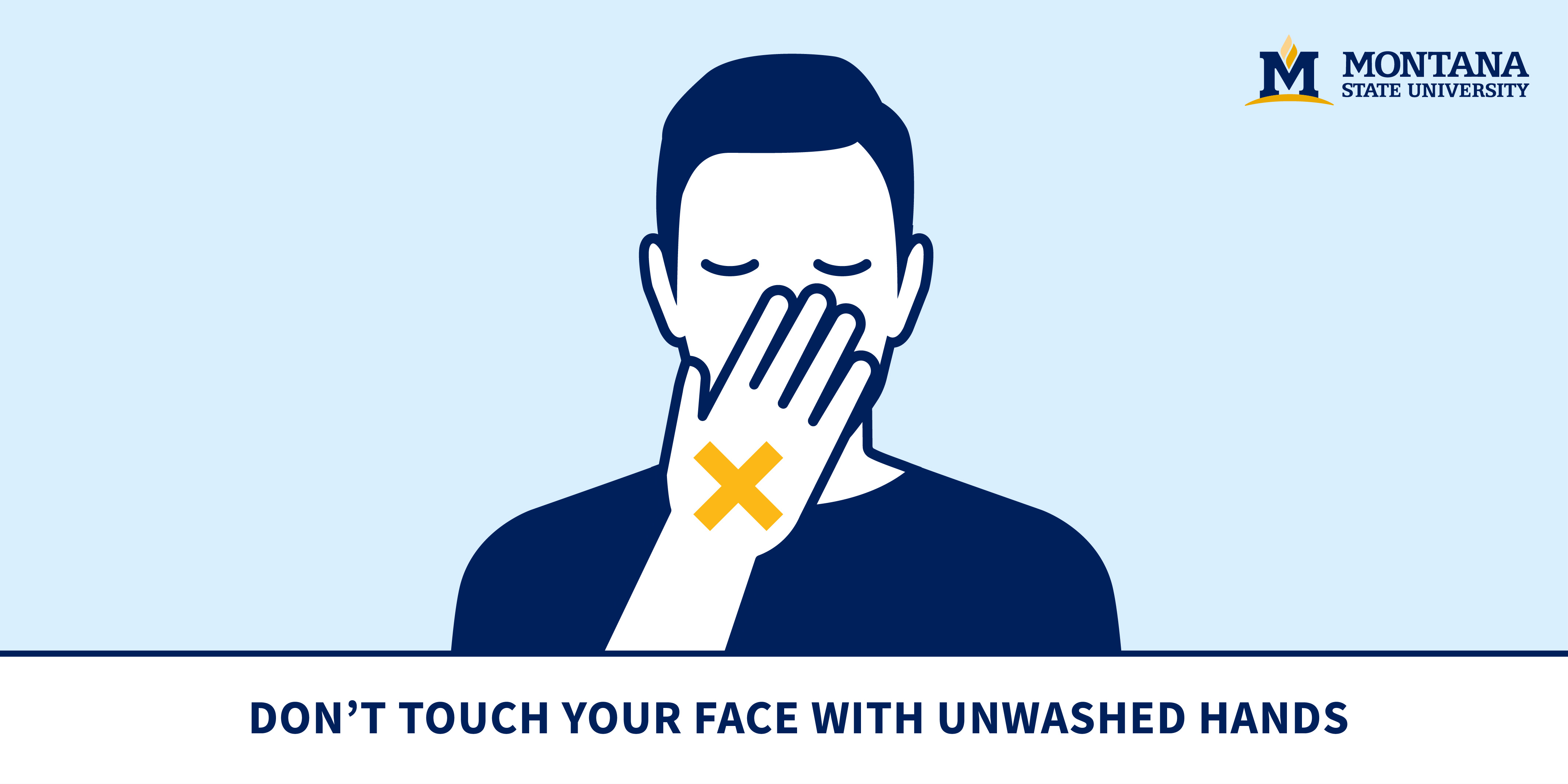 Don't Touch Your Face With Unwashed Hands