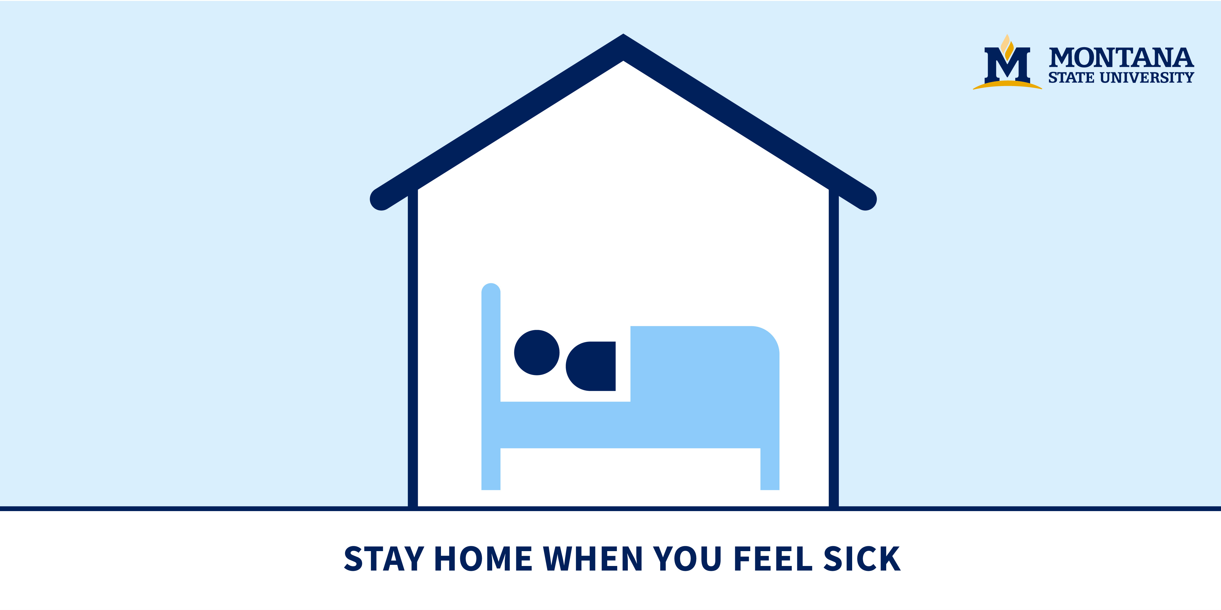 Stay Home When You Feel Sick