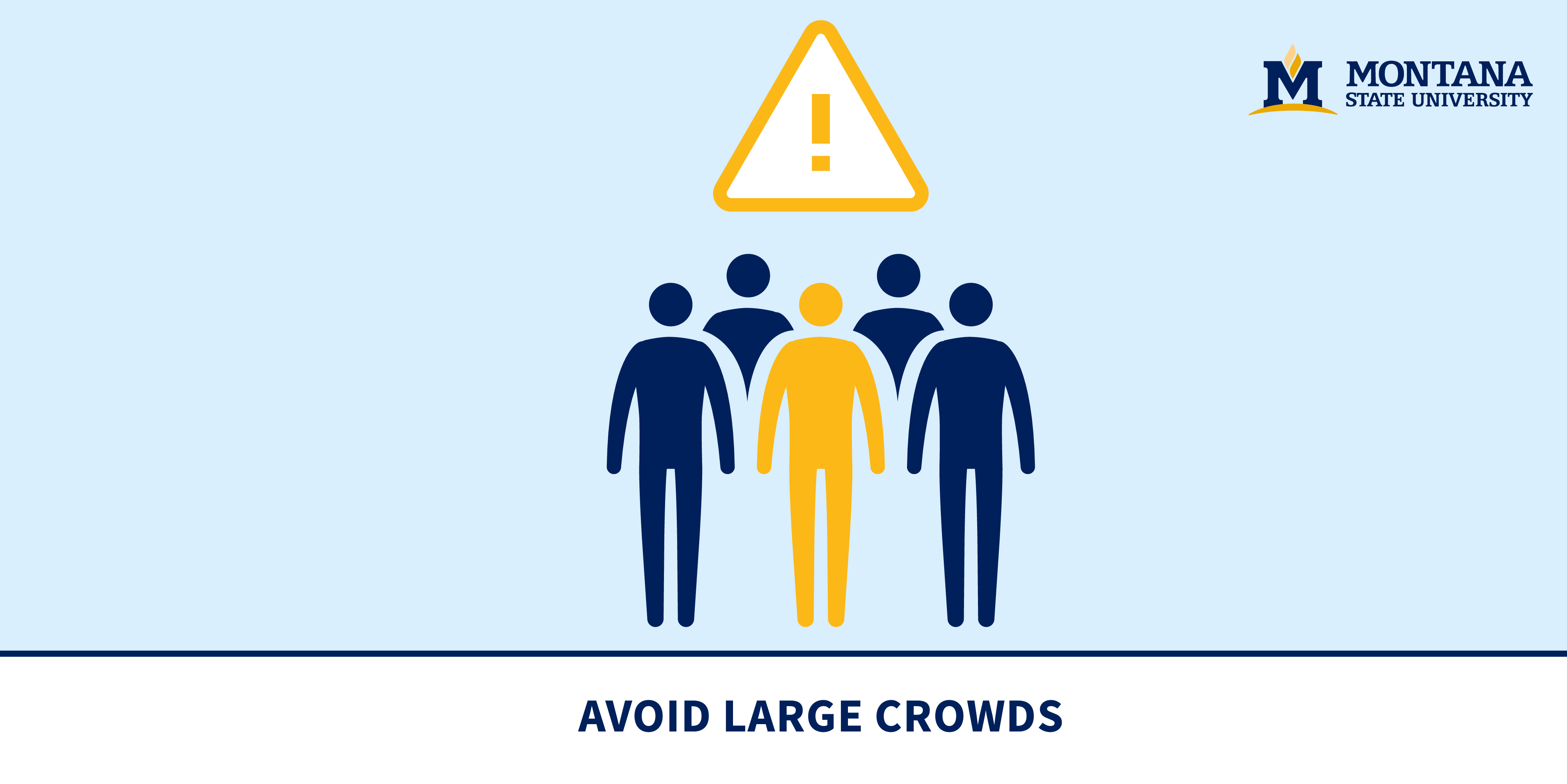 Avoid Large Crowds