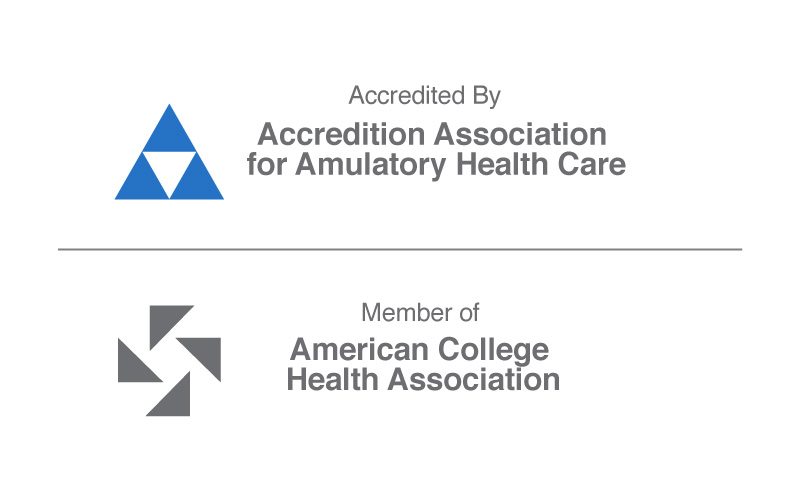 Accredited by Accredition Association for Amulatory Health Care and a member of the American College Health Association