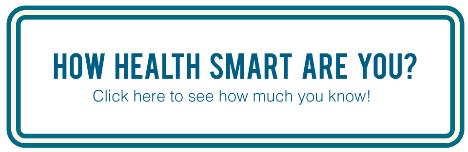 How Health Smart Are You?