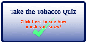 Launch the Tobacco Quiz