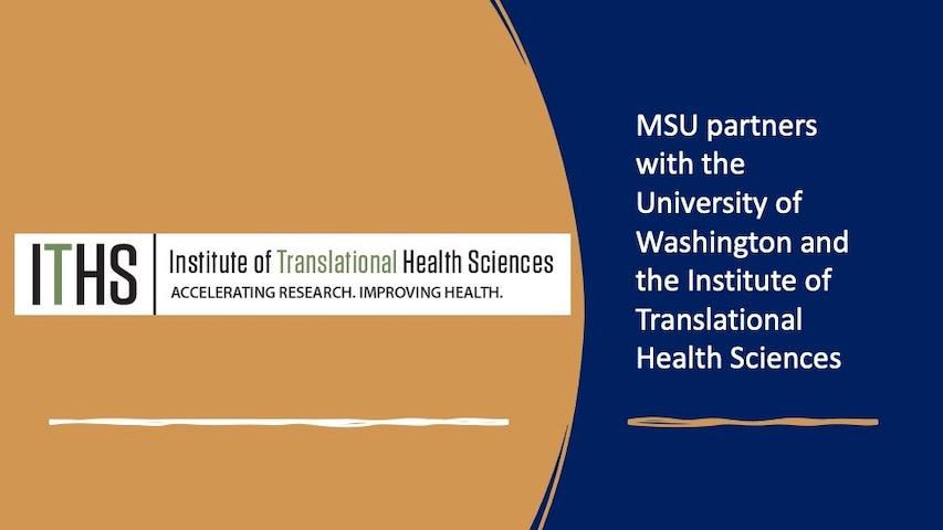 MSU partners with the University of Washington Institute of Translational Health Sciences
