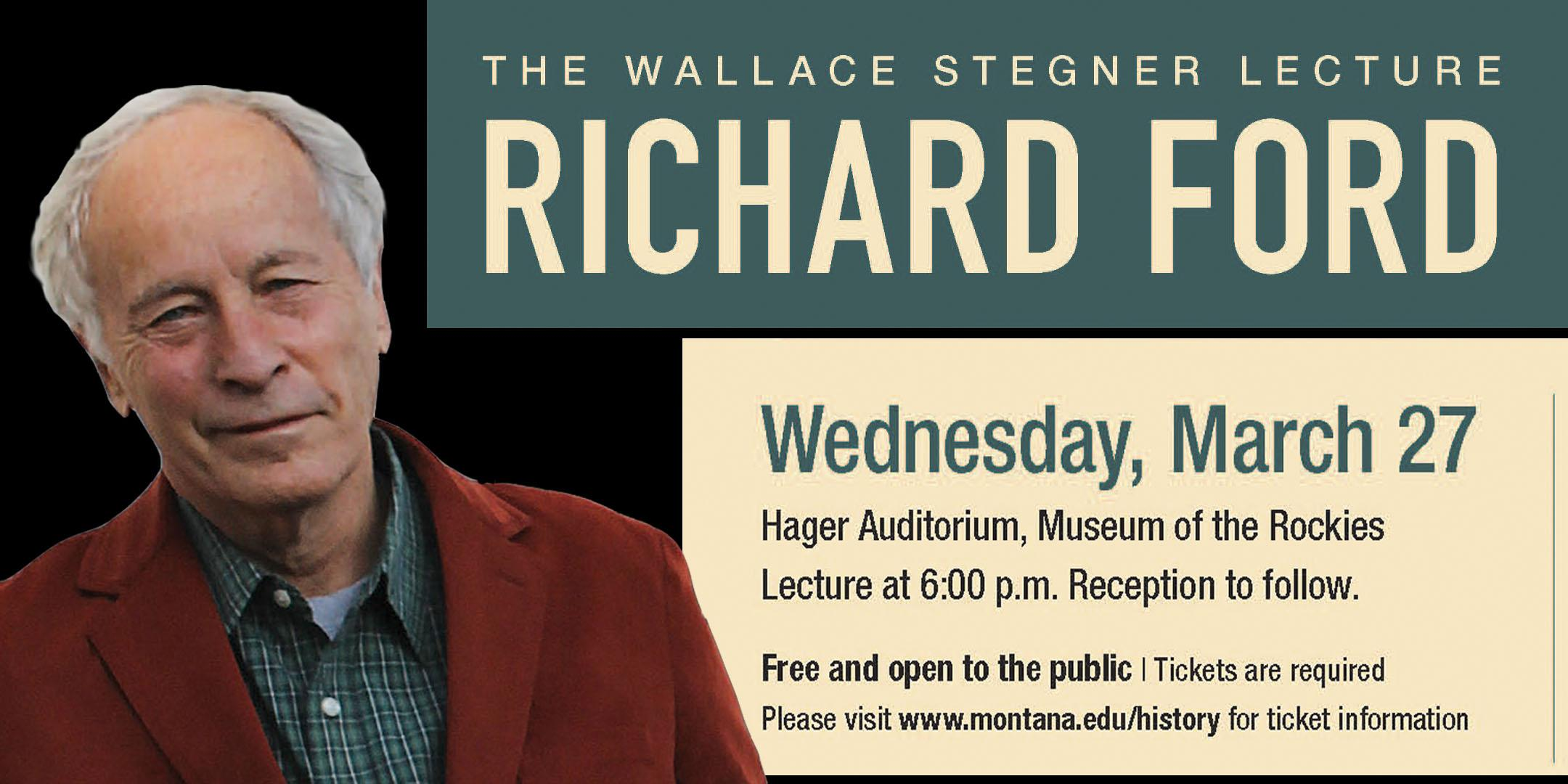 Richard Ford will be lecturing on 3/27/2019 for the Stegner Lecture