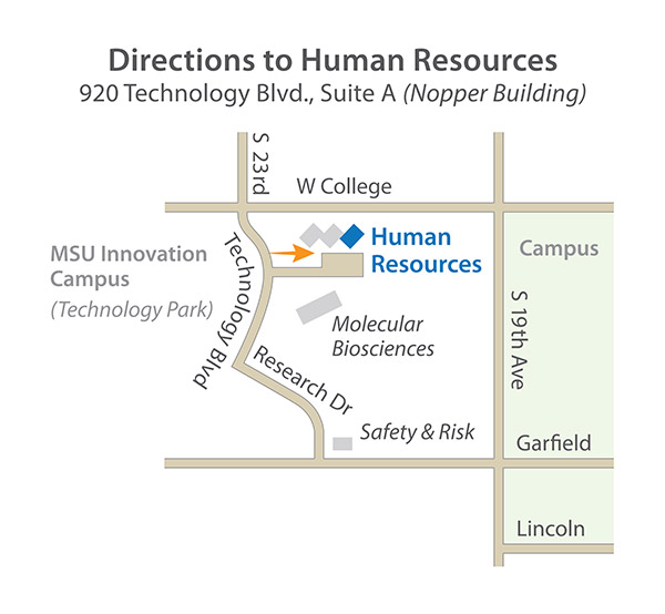 Directions to HR: 920 Technology Blvd., Suite A (Nopper Building)