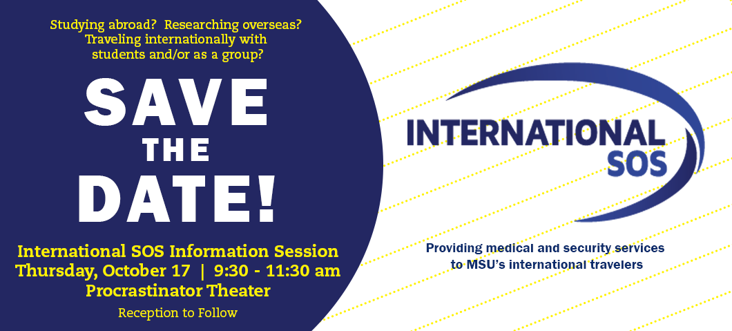 Save the Date for our upcoming International SOS information session.