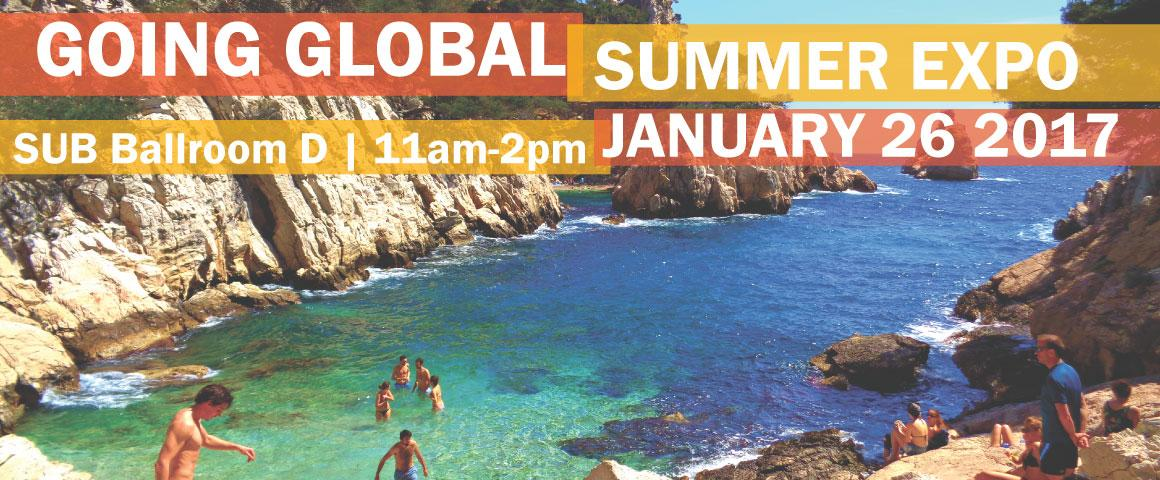 Going Global Summer Expo on January 26, 2017 from 11am-2pm in Sub Ballroom D.