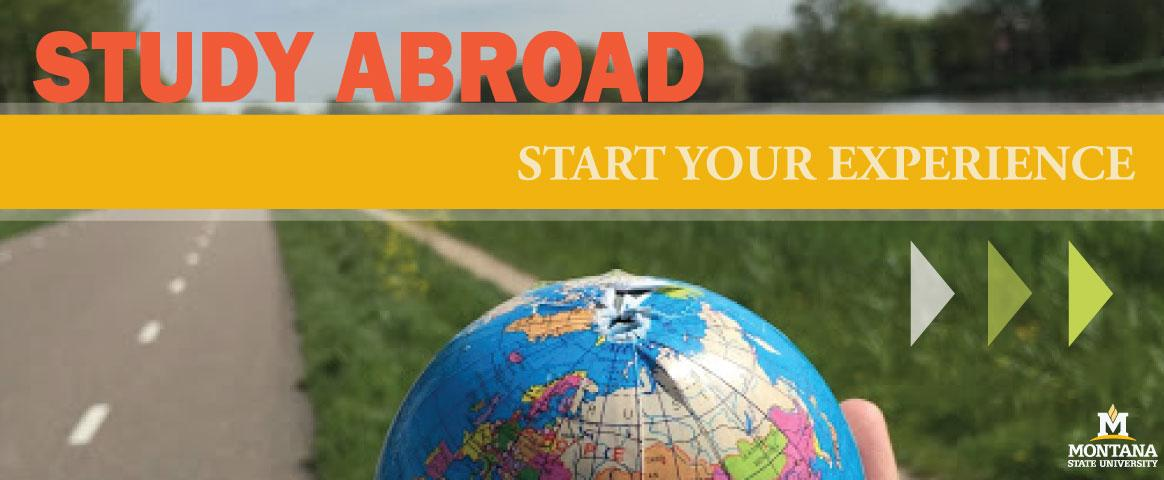 Globe in hand in front of road - Study Abroad: Start Your Experience