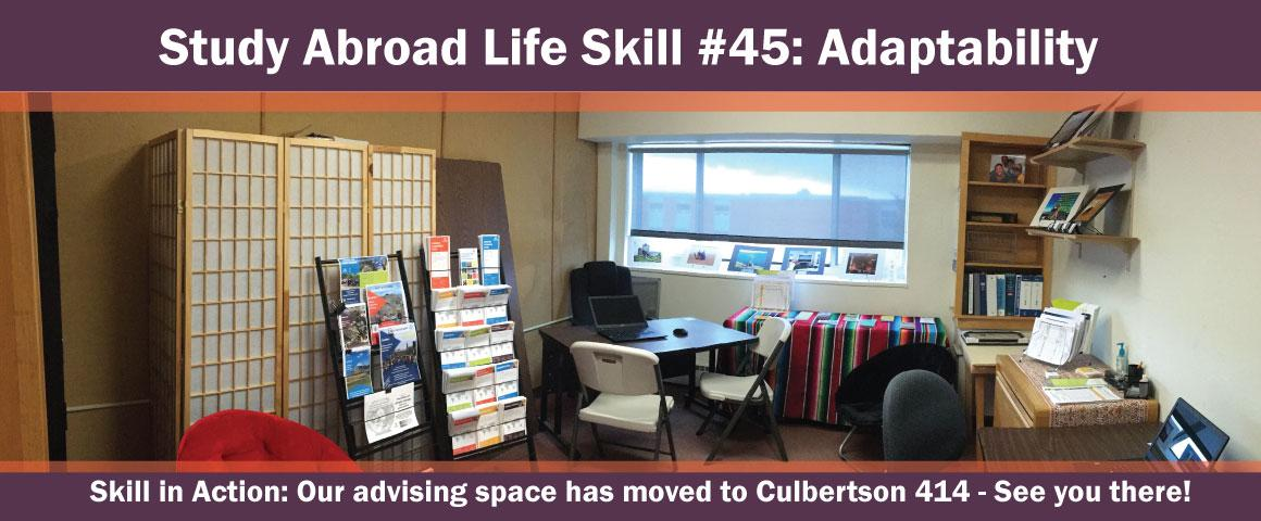 We've moved our advising space - come see us in Culbertson 414.