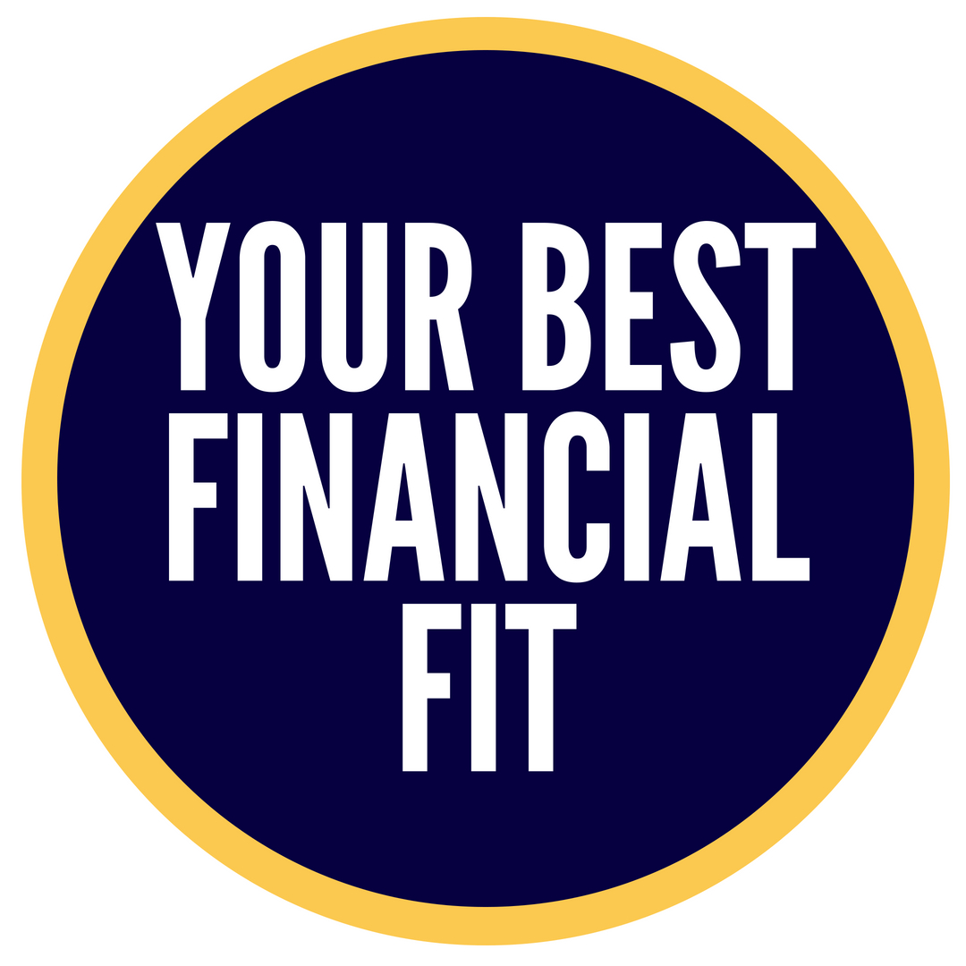 Your Best Financial Fit