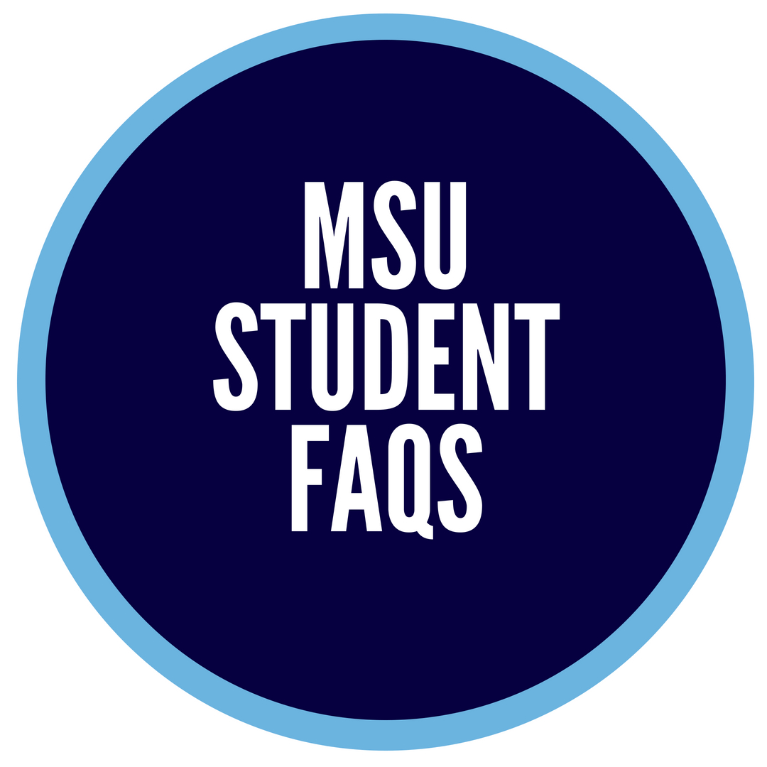 MSU Student Frequently Asked Questions