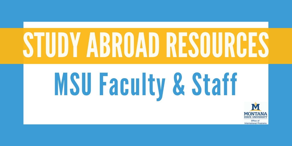 MSU Faculty and Staff Study Abroad Resource Page