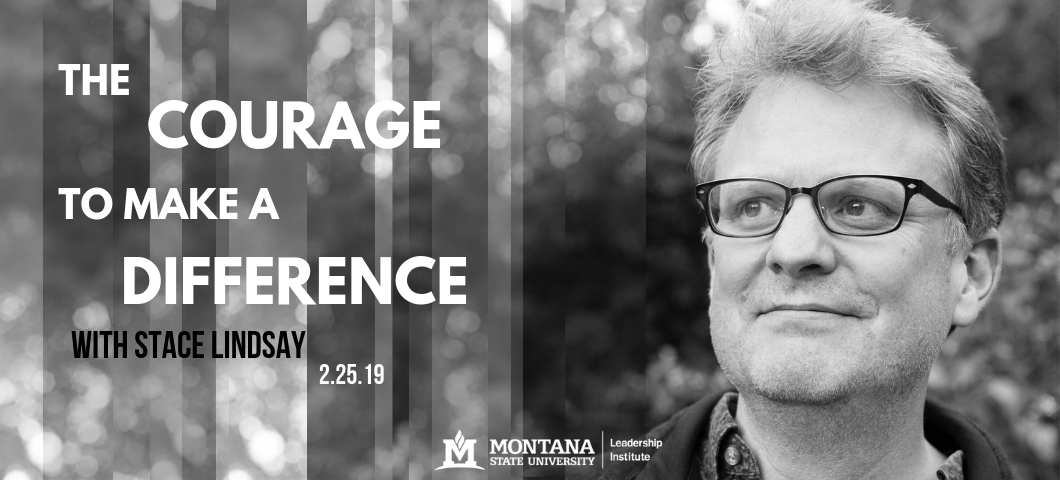 Stace Lindsay to speak on The Courage to Make a Difference on February 25th.