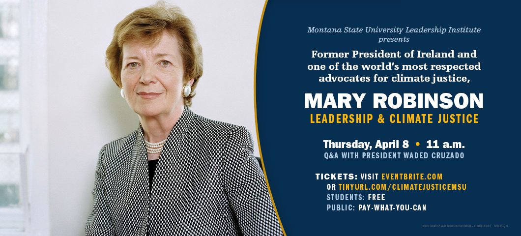 Former President of Ireland, Mary Robinson, will speak at Montana State University during a virtual event, set for Thursday, April 8.