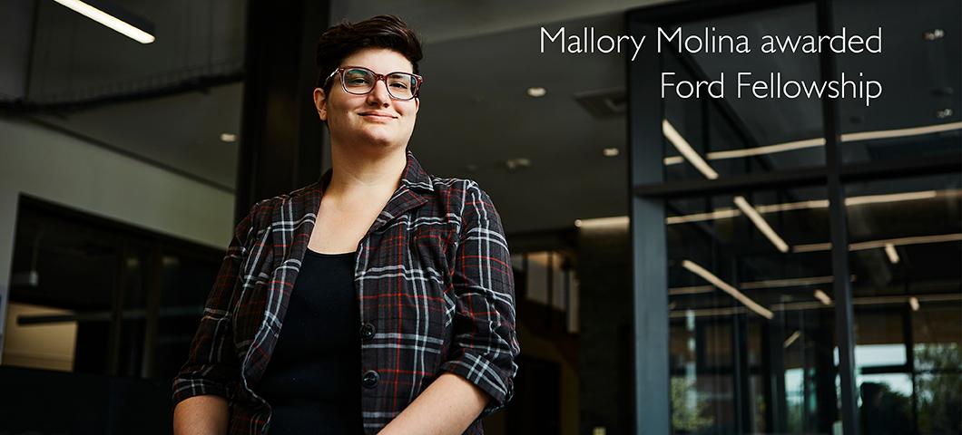 Mallory Molina - Ford Fellowship