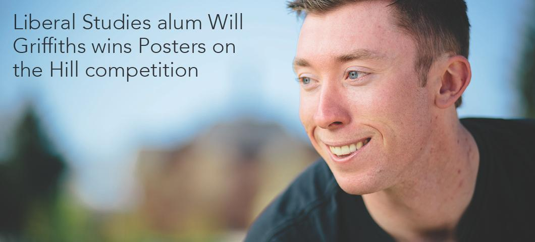 Liberal Studies alum Will Griifiths wins Posters on the Hill competition