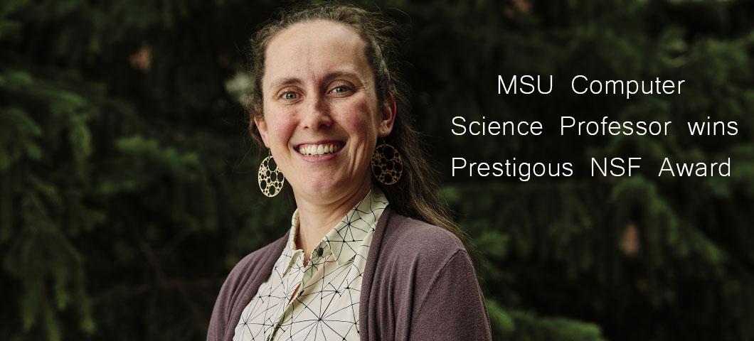 MSU Computer Science Professor wins NSF AwardA