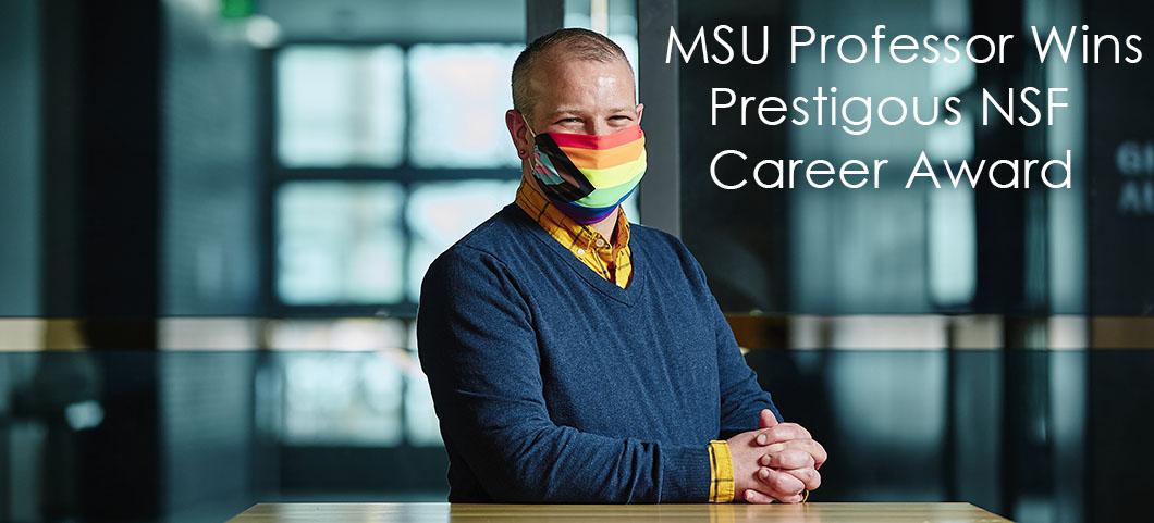 MSU Professor wins NSF Career Award