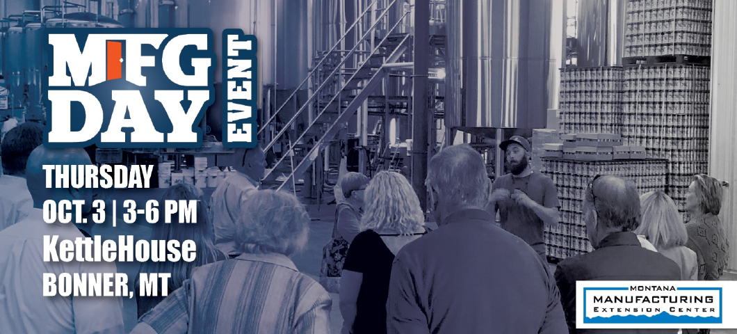 FREE Facility Tour of KettleHouse Brewing and Keynote Presentation from Robert Gibson & Matt Dietrich with Simms Fishing Products - named the 2018 Montana Manufacturer of the Year by the Montana Manufacturing Association.