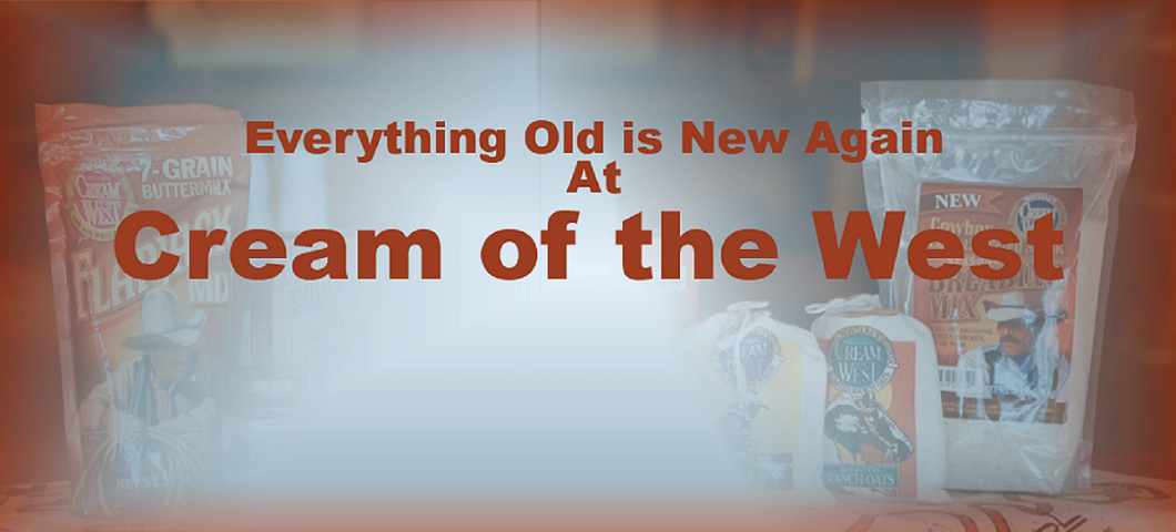 Everything old is new again at Cream of the West