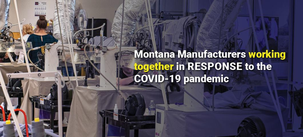 Montana Manufacturers working together in response to the COVID-19 pandemic