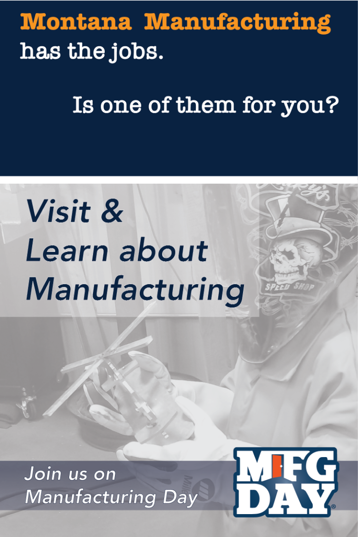 Pintrest Montana Manufacturing Has the jobs. Is one of them for you? Visit and Learn about Manufacturing. Join Us on Manufacturing day. Logo MFGDay