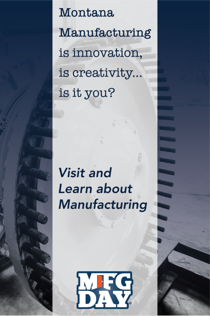 Montana Manufacturing is innovation, is creativity... is it you? Join us on Manufacturing Day. Logo-MFG Day