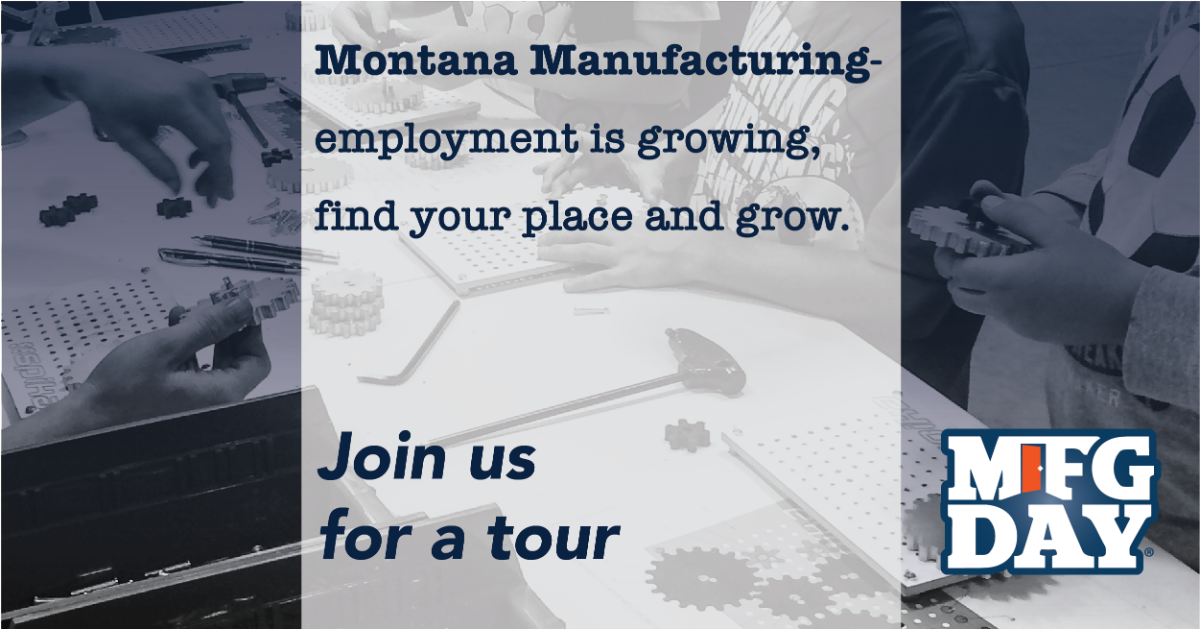 Montana Manufacturing is growing, grow with it