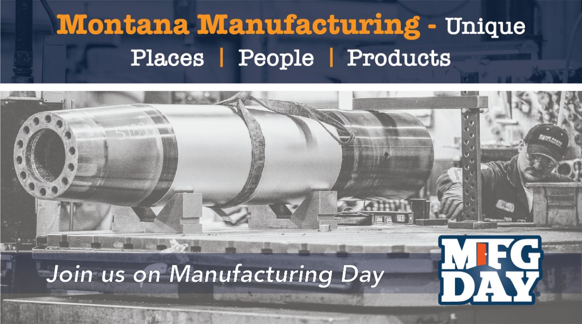 Montana Manufacturing - Unique Places, People, Products. Join us for a tour. Logo - MFG Day