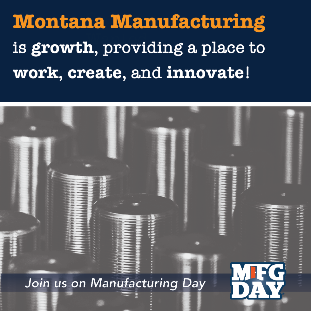 Instagram Montana Manufacturing is growth, providing a place to work create innovate
