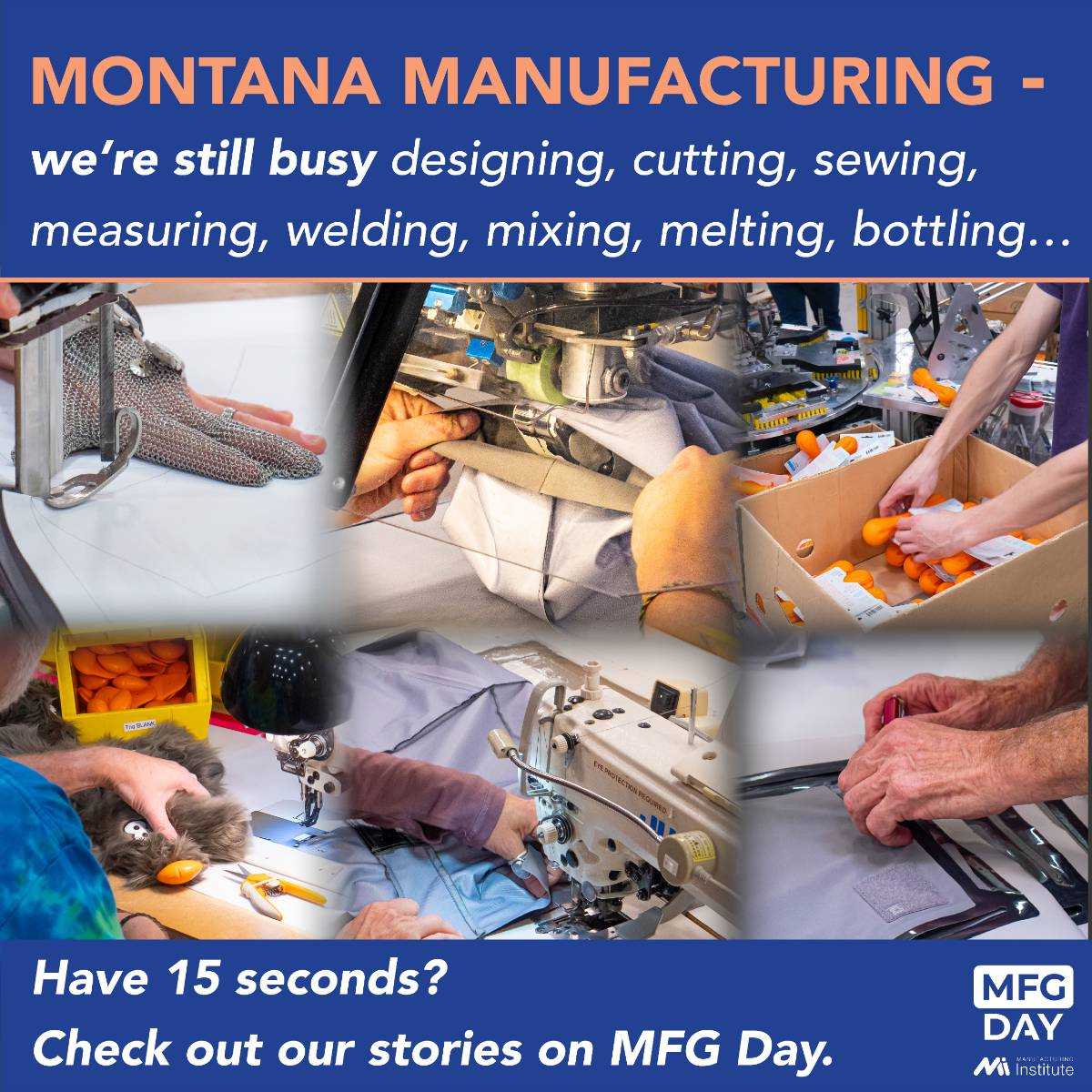 Montana Manufacturing We're still busy