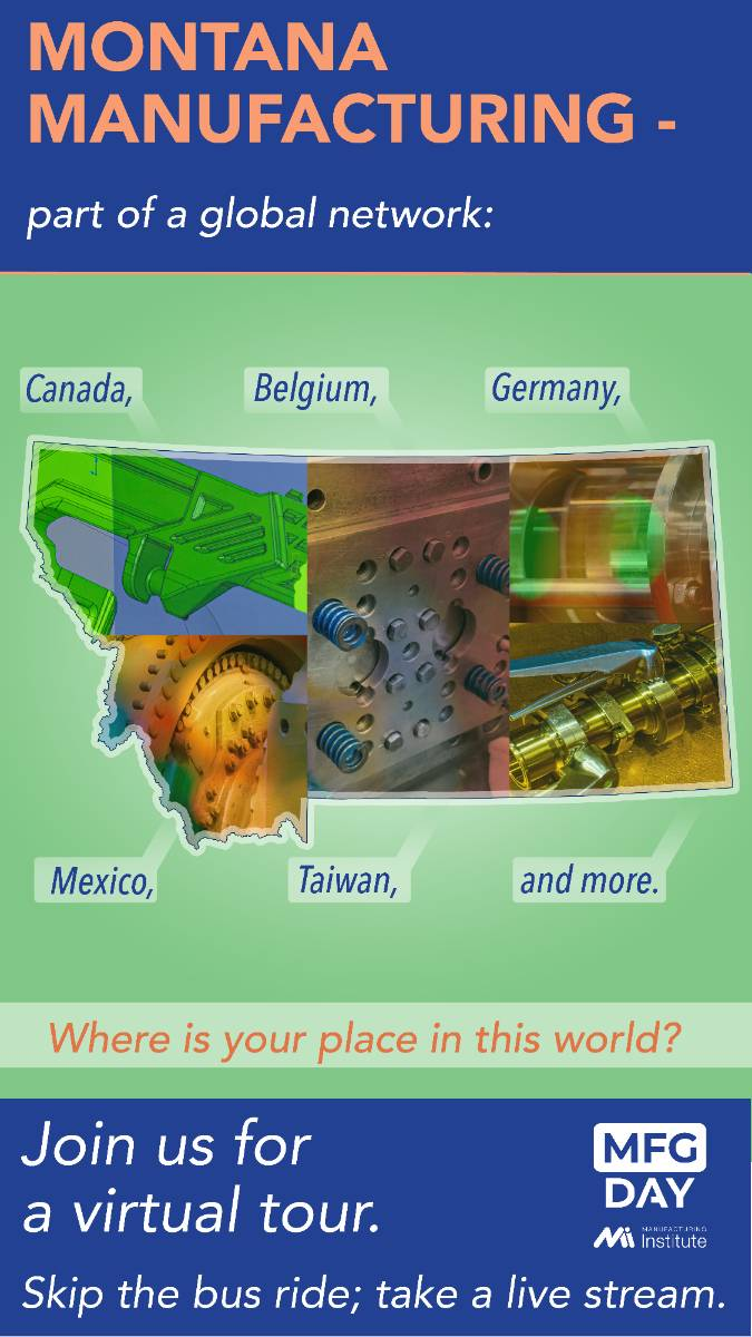 Montana Manufacturing is part of a global network. Where is your place in the world?
