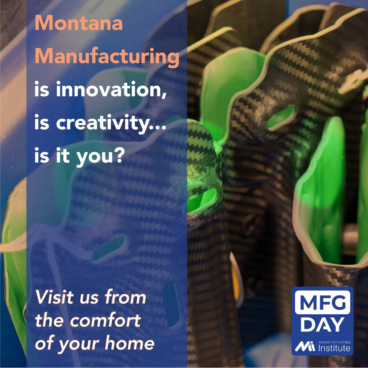 Montana Manufacturing is innovation, is creativity. Is it you? Join us for a virtual tour.