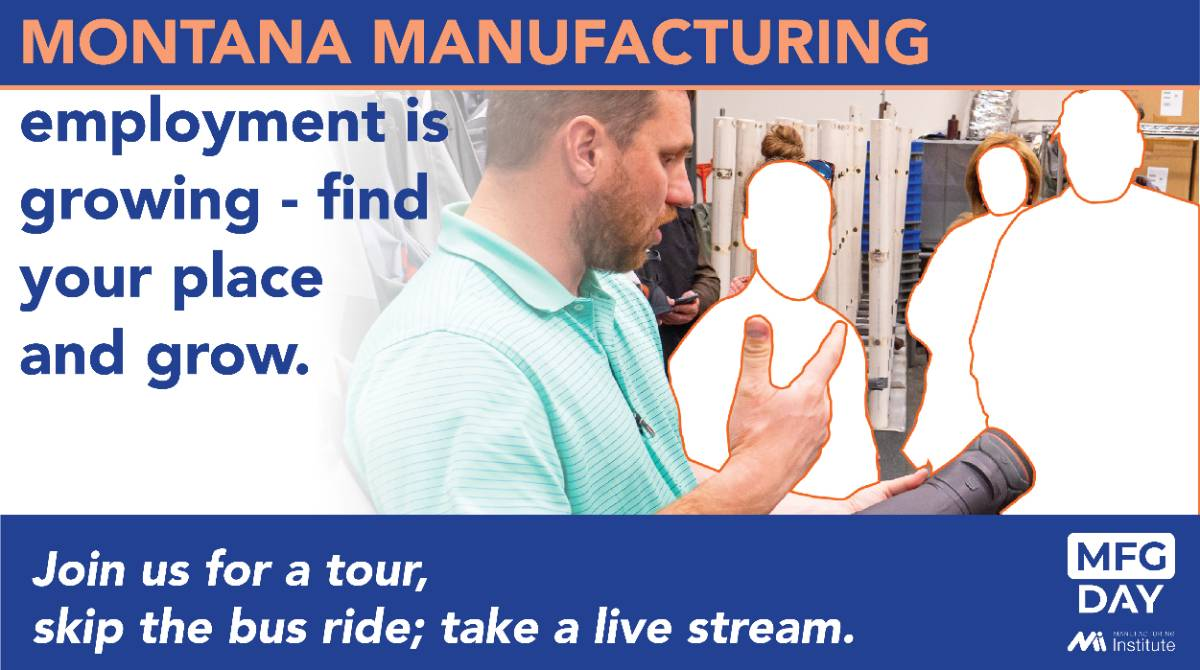 Montana manufacturing's employment is growing. Find your place and grow.