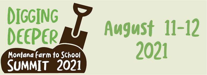 MT Farm to School Summit: Digging Deeper