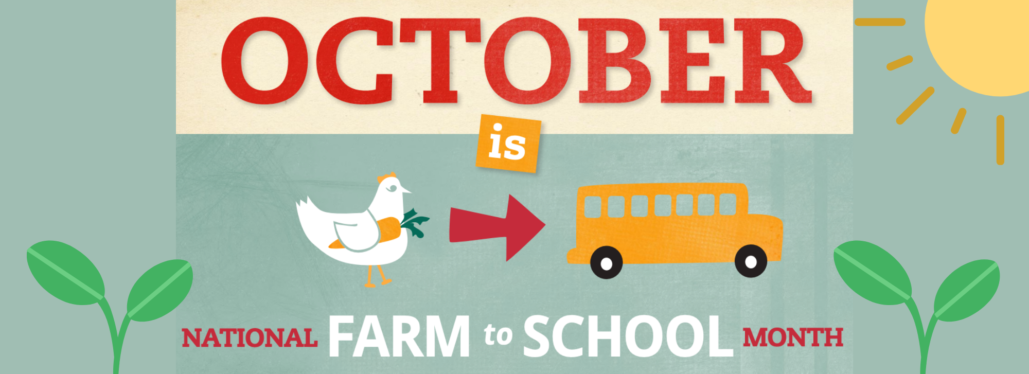 October is National Farm to School Month