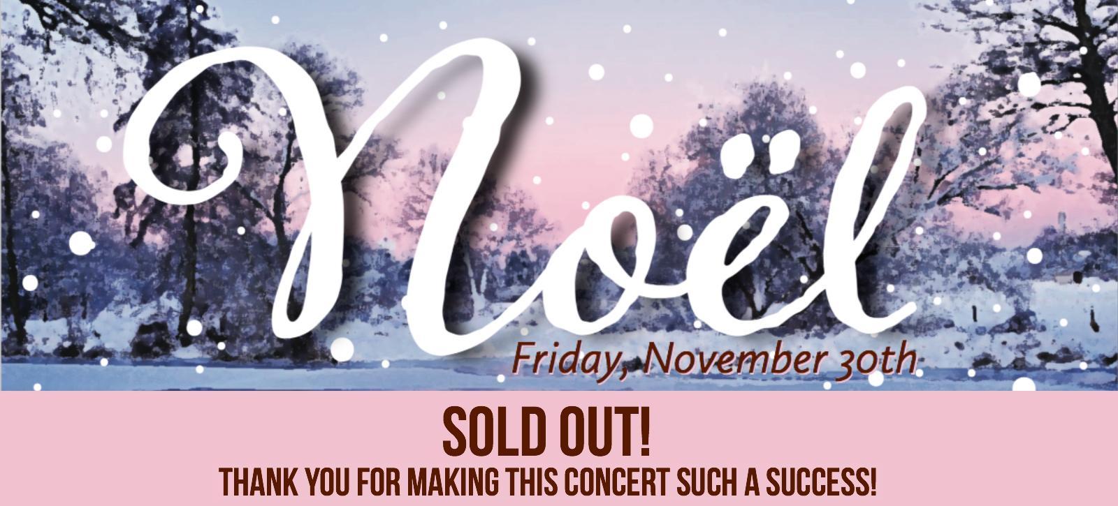 Noel Concert SOLD OUT!