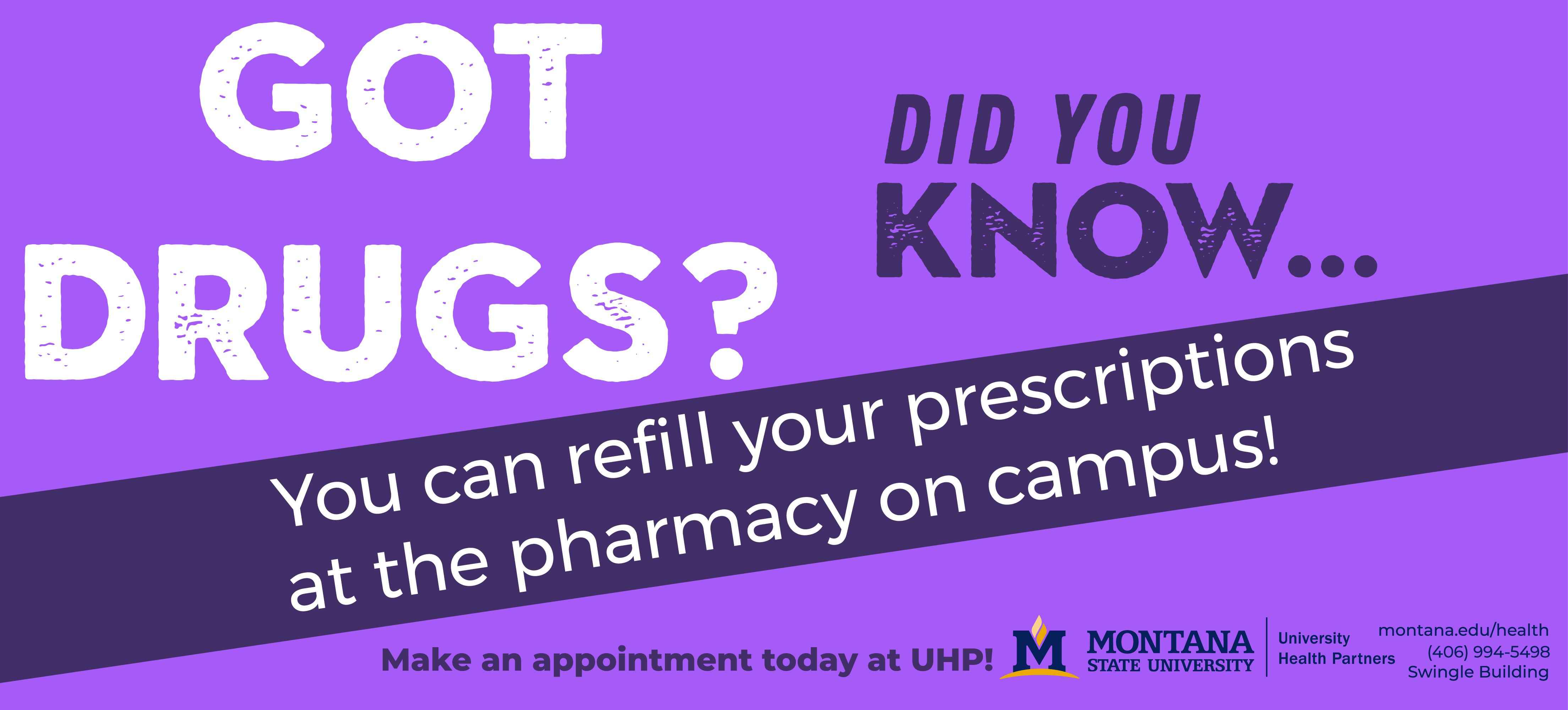 Did you know you can refill your prescriptions at the pharmacy on campus?