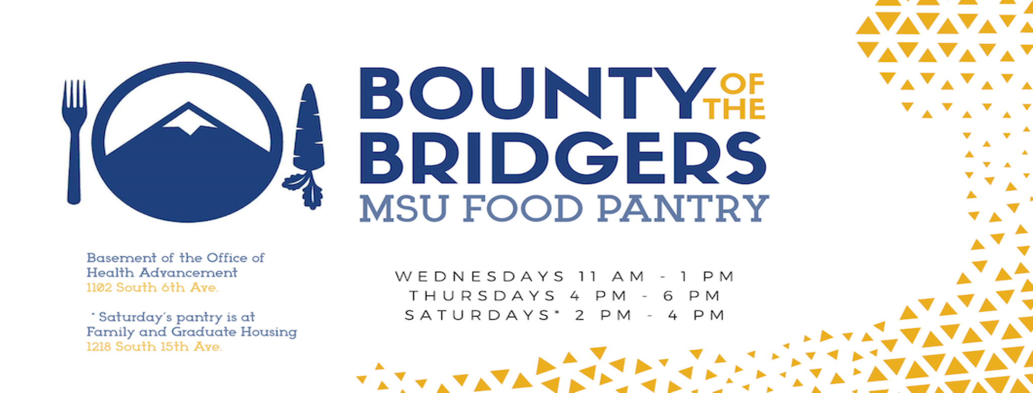 Bounty of the Bridgers MSU Food Pantry - 1102 South 6th Ave - Saturday's at 1218 S 15th Ave