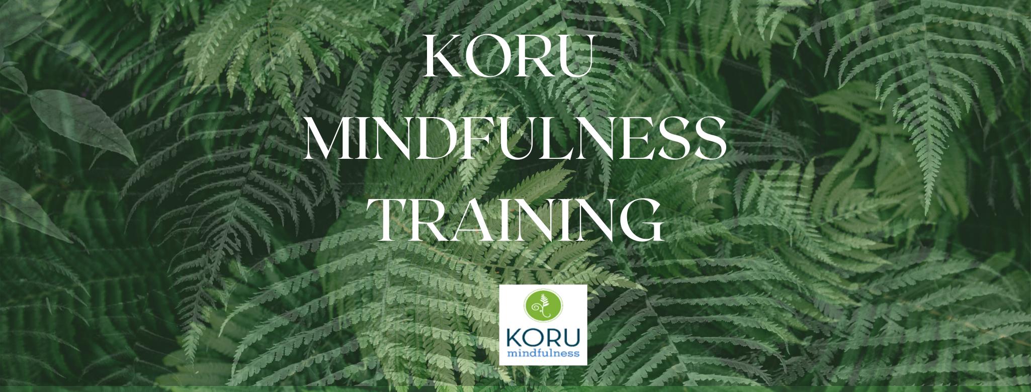 KORU Mindfulness with ferns for OHA slider