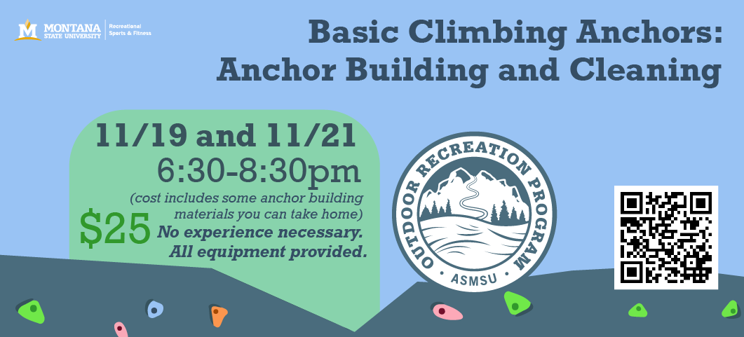 Nov 19 & 21, 6:30 - 8:30 both nights.  $25 cost includes some anchor building materials to take home.  No experience necessary.  Register by calling 406-994-3621.