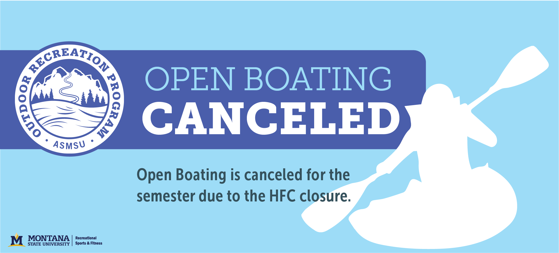 Open Boating Canceled for the remainder of the semester due because of the HFC Pool closure.