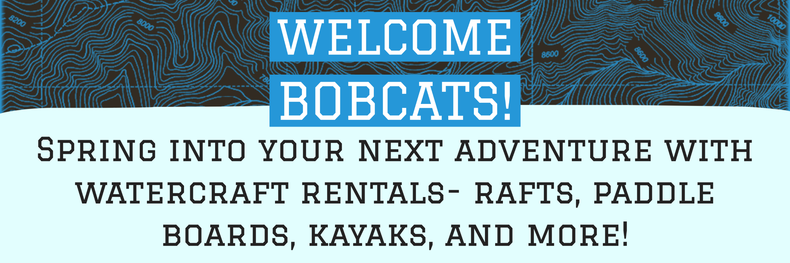 Spring into your next adventure with watercraft rentals- rafts, paddle boards, kayaks, and more!