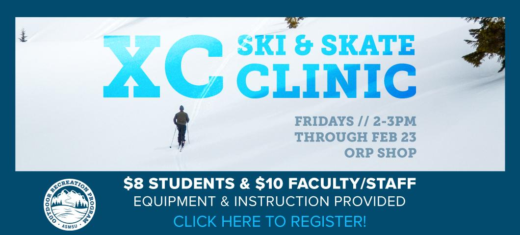 On-campus XC ski clinics will be held Friday's at 2 through February.  Call 406-994-3621 for more info.