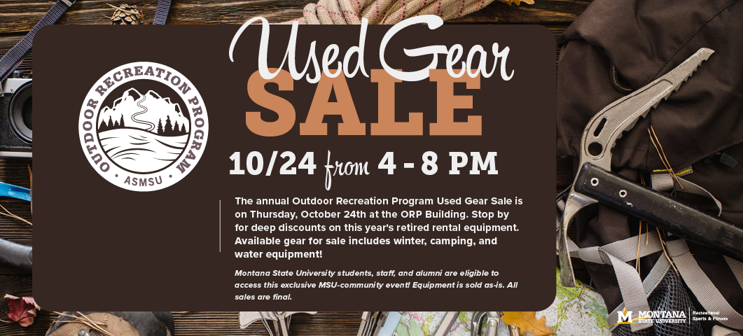 The annual ORP used gear sale is Oct 24 from 4-8 pm at the ORP building.  Deep discounts on retired rental equipment.  Includes winter, camping and water equipment.